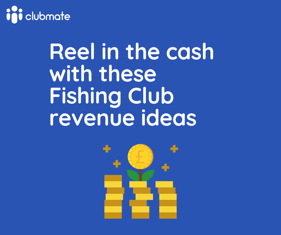 Generating revenue for fishing clubs